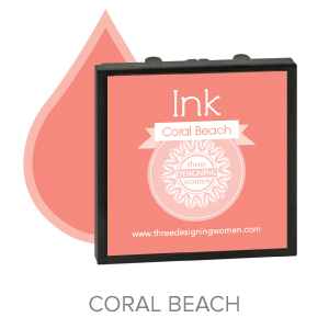 Coral Beach ink for Three Designing Women Stampers