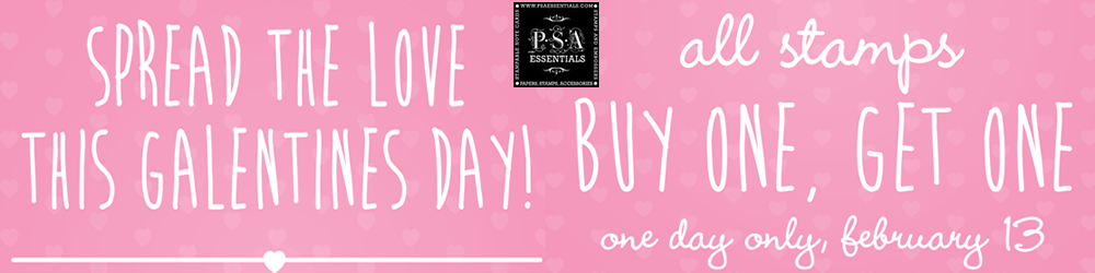 BOGO Free PSA Essentials Stamp One Day Only 2/13/19