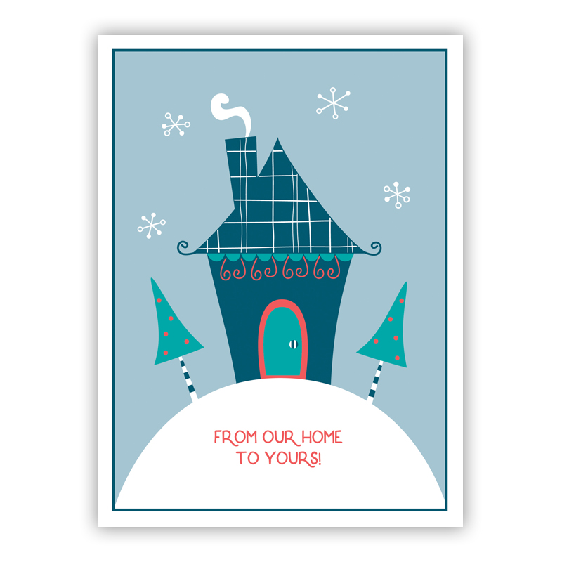 From Our Home to Yours House on a Hill Holiday Greeting Card
