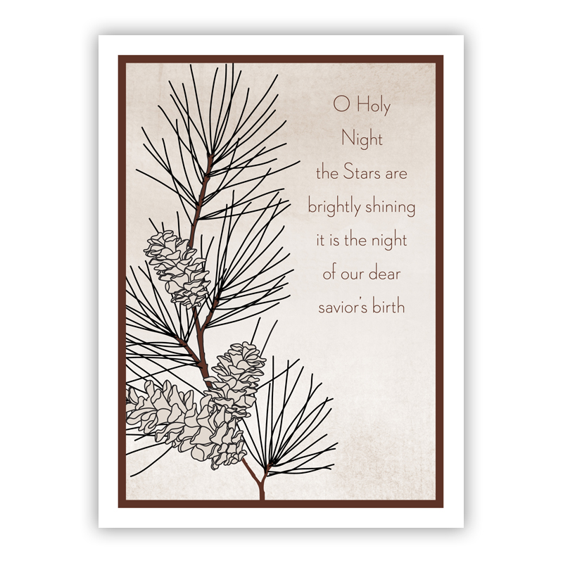 O Holy Night with Pine Branch Holiday Greeting Card