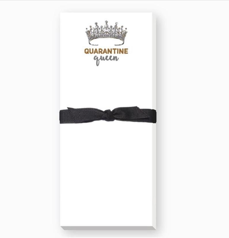 Quarantine Queen Notepads